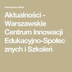 Aktualności - Warszawskie Centrum Innowacji Edukacyjno-Społecznych i Szkoleń