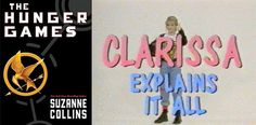 """The Hunger Games author, Suzanne Collins, also wrote several episodes of """"Clarissa Explains It All"""".   Two things I love."""