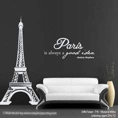 7ft Eiffel Tower Vinyl Wall Decal Audrey Hepburn Quote Sticker French Theme Decor Paris is always a good idea Wall Art Decor. $127.00, via Etsy.
