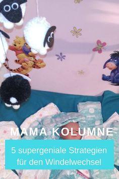 Mama Kolumne: 5 supergeniale Strategien für den perfekten Windelwechsel // 2KindChaos Eltern Blogazin  #baby #wickeln #familienleben #lebenmitkindern #mamablog