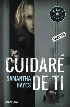 Cuidaré de ti de Samantha Hayes
