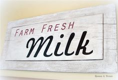DIY Farm Fresh Milk Sign | Hymns and Verses