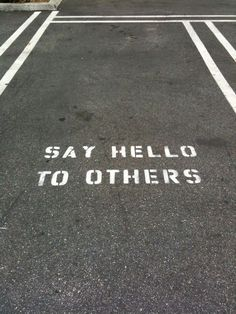 Lately, I've found myself looking down at the ground as I walk through campus. This photo reminded me that the first step to making new friends is to say hello.