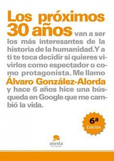 Resumen con las ideas principales del libro 'Los próximos 30 años', de Álvaro González-Alorda. Cómo adaptarse profesionalmente a los retos que nos plantean las próximas tres décadas. Ver aquí: http://www.leadersummaries.com/resumen/los-proximos-30-anos