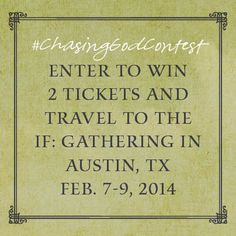 Excited to be bringing you the #ChasingGodContest! Enter for your chance to win 2 tickets to @IF Gathering: ow.ly/sxbyy