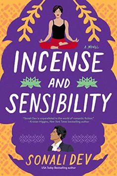 This Chick Read: Incense and Sensibility (The Rajes #3) by Sonali Dev New Books, Good Books, Books To Read, Best Summer Reads, Political Beliefs, Beach Reading, Romance Novels, Stress Management, So Little Time