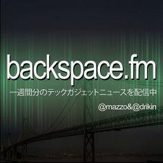 [D] backspace.fm #072:「謎の美人ブロガー美波さんと語る美波さんの気になること」