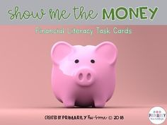Show Me The MONEY! Financial Literacy Task Cards by Primarily Au-Some