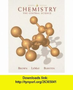 Chemistry The Central Science (9780138581350) Theodore L. Brown, H. Eugene Lemay, Bruce E. Bursten , ISBN-10: 0138581355  , ISBN-13: 978-0138581350 ,  , tutorials , pdf , ebook , torrent , downloads , rapidshare , filesonic , hotfile , megaupload , fileserve