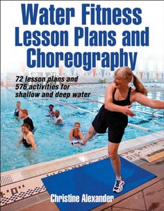 Water Fitness Lesson Plans and Choreography                                                                                                                                                                                 More