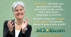 Join with thousands of your neighbors to build the momentum for real change. Support Jill Stein's people-powered campaign today! Anything you give will be matched dollar-for-dollar by federal matching funds.