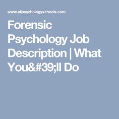 Forensic Psychology Job Description | What You'll Do
