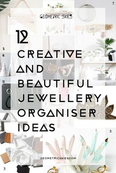 Indulge yourself and find some new creative and beautiful jewellery storage solutions to house the jewellery items you truly love! Here's a roundup of our 12 favourite, creative and beautiful jewellery organiser ideas for your home!