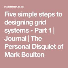Mark Boulton is a design director, writer, and speaker. He helps in-house teams and organisations with design leadership, strategy, and design systems. Grid System, Design System, My Journal, User Experience, Infographic, Graphic Design, Simple, Photoshop, Layout