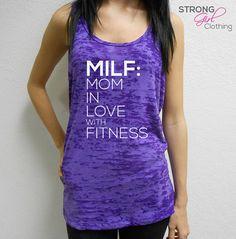 MILF Tank Top. Mom In Love with Fitness Tank. Milf Shirt. Burnout Workout Tank. Cross Training Tank. Racerback Tank. Gym Tank. Fit Mom Tank on Etsy, $21.99