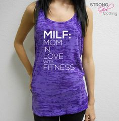 MILF Tank Top. Mom In Love with Fitness Tank. Milf Shirt. Burnout Workout Tank. Cross Training Tank. Racerback Tank. Gym Tank. Fit Mom Tank on Etsy, $21.99