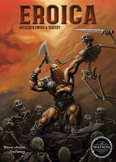 "In libreria: ""Eroica"" antologia Sword & Sorcery"