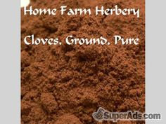 Cloves Ground Pure, The best of our Gourmet spices. Order now. in New York NY - Free New York SuperAds