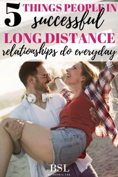 Tips on How To Make A Long-Distance Relationship Last | 5 Things People In Successful Long Distance Relationships Are Doing - By Sophia Lee