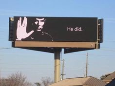 """Billboard in Atlanta, Georgia, United States. "" this is the greatest thing in the history of things """