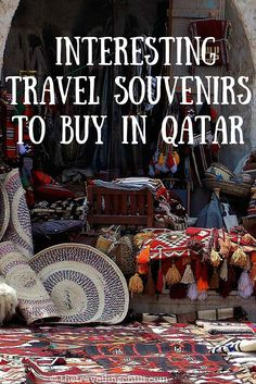 The most useful travel souvenirs to buy in Doha Qatar: