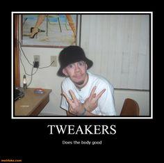 112 Best tweaker shit images in 2018 | Cheer, Funny humor