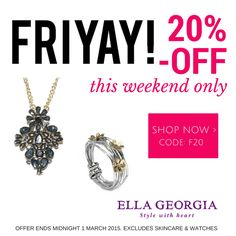 SPECIAL OFFER THIS WEEKEND ONLY 20% OFF JEWELLERY AND ACCESSORIES