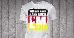 EM-Shirt 2016 Das passende Shirt zur Europameisterschaft!Deutschland kann EM!!! #fußball #em #sieg #deutschland #frankreich #em2016 #europameisterschaft #europameisterschaft2016