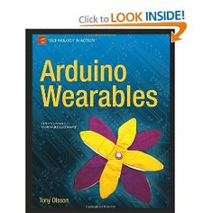 You've probably seen LED-decorated t-shirts and hats, and maybe even other electronic gadgets embedded in clothing, but with Arduino Wearabl...