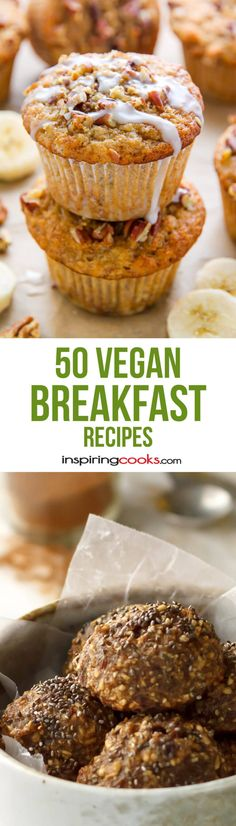 50 of the Best Easy Vegan Breakfast Recipes