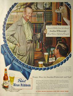 1948 Pabst Beer Ad ~ Jonathan M. Wainwright