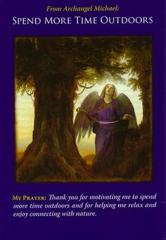 Archangel Michael: Spend More Time Outdoors