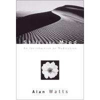 Still the Mind by Alan Watts