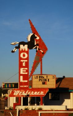 Motel sign - The Westerner has phones & color TV's