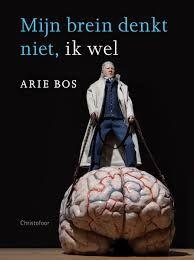 Het college dat mijn studenten neurofilosofie altijd het meest fascineert (en dat ze tegelijkertijd het meest haten omdat we er niet uitkomen) gaat over de vraag: hebben we een geest? En, zo ja, hoe verhoudt zich die tot het lichaam (inclusief het brein)? En maakt het uit wat we daarover denken? Precies die vraag staat centraal in het nieuwe boek van Arie Bos. www.bibliotheeklangedijk.nl