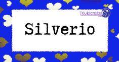 El nombre de niño Silverio es de origen Latino y su significado es 'Variante de Silvano'.Buscar otros nombres para niños con sus significados