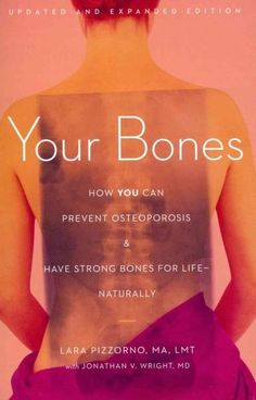 Your s: How You Can Prevent Osteoporosis & Have Strong s for Life - Naturally