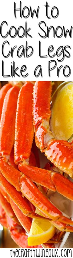 How to Cook Crab Legs Like a Pro - The Crafty Wineaux Seafood Dishes, Fish And Seafood, Seafood Boil, Seafood Party, Crab Boil, Crab Recipes, Yummy Recipes, Recipe Tasty, Tilapia Recipes