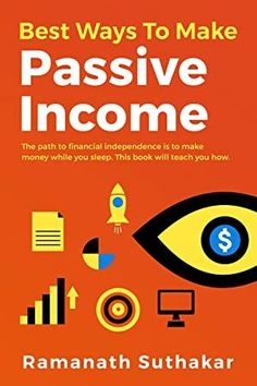 [Free eBook] Best Ways to Make Passive Income: If you want to discover how to live a life of financial freedom independence and create passive wealth online without breaking a sweat, then this is a book for you.