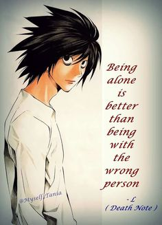 Maybe it's a L quotes #deathnote - source: at the picture