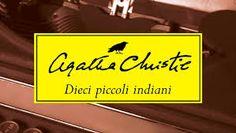 DIECI PICCOLI INDIANI PDF GRATIS di Agatha Christie - Link per il download gratuito dell' ebook nei formati epub mobi pdf in lingua ITALIANA.