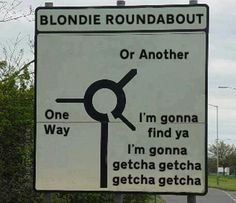 One way, or another ...