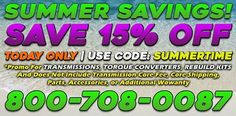 Summertime Savings! Today Only Save 15% Off! Use Code: summertime Visit www.MonsterTransmission.com Call 800-708-0087 Summertime, Coding, Programming