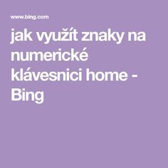 jak využít znaky na numerické klávesnici home - Bing Bingo