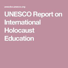 UNESCO Report on International Holocaust Education