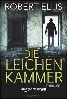 Die Leichenkammer - Robert Ellis |  https://www.goodreads.com/review/show/1394263524