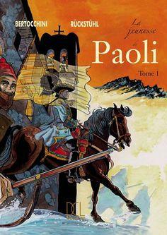Biographie en BD : Paoli tome 1