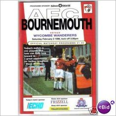 Bournemouth v Wycombe Wanderers 03.02.1996 Division 2 Football Programme Sale