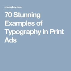 70 Stunning Examples of Typography in Print Ads
