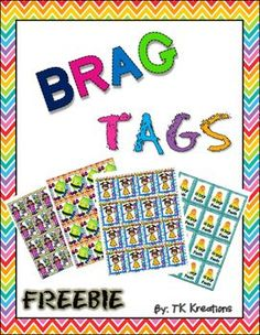 Brag Tags are a great incentive for behaviors in the classroom. You can learn all about Brag Tags at www.luckylittlelearners.com. Here are some freebies I will be using in my classroom. Enjoy the freebies and let me know what you think by rating this product.TK Kreations